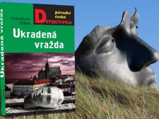 Stanislav Češka: Ukradená vražda.
